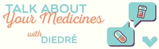 ARC_Talk_About_Meds_Banner_Diedre