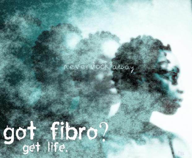 never look away, (series: got fibro? get life.), digital media, Diedre Blake (2015)
